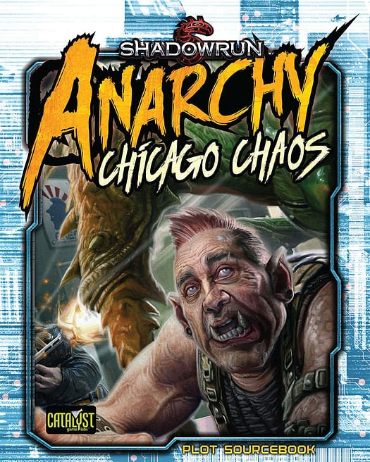 Couverture Shadowrun Anarchy : Chicago Chaos