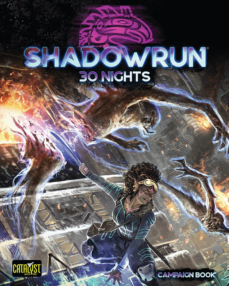 Shadowrun - 30 Nights