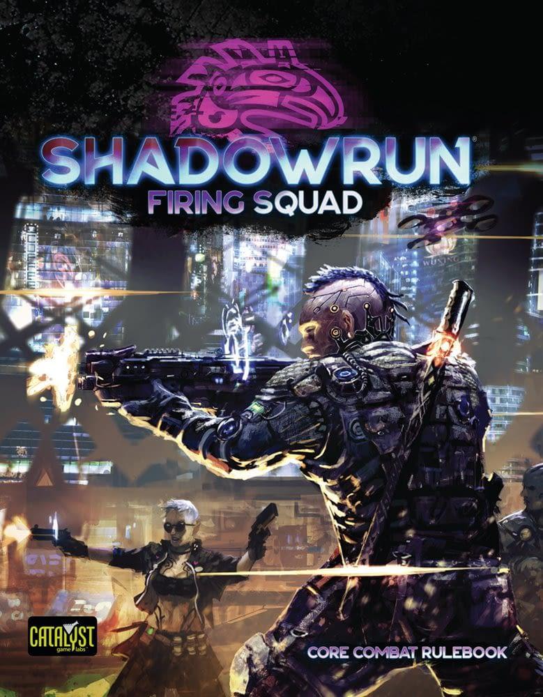 Shadowrun 6 - Firing squad 001