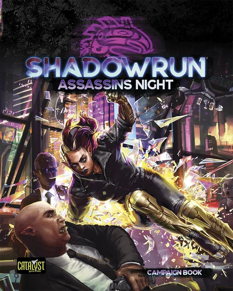 Shadowrun 6 Assassins Night